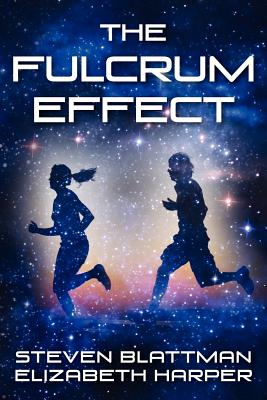 The Fulcrum Effect - Blattman, Steven, and Harper, Elizabeth