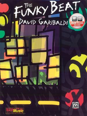The Funky Beat: Book & 2 CDs - Garibaldi, David