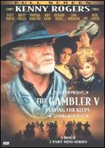 The Gambler V: Playing for Keeps
