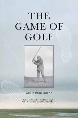 The Game of Golf - Junior, Willie Park