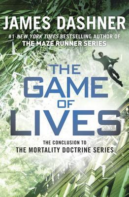 The Game of Lives - Dashner, James