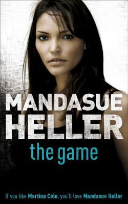 The Game - Heller, Mandasue