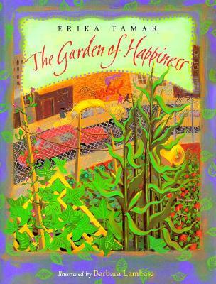 The Garden of Happiness - Tamar, Erika