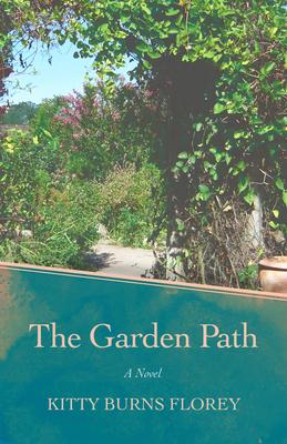 The Garden Path - Florey, Kitty Burns