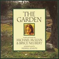 The Garden - Michael McLean and Bryce Neubert