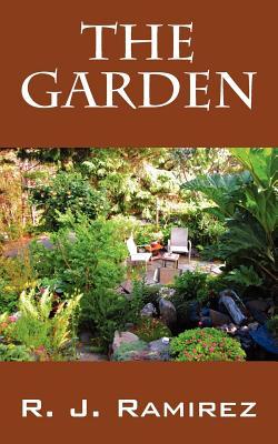 The Garden - Ramirez, R J