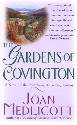 The Gardens of Covington - Medlicott, Joan A