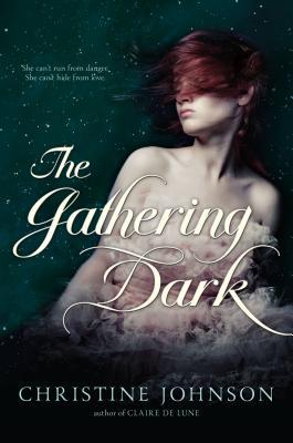 The Gathering Dark - Johnson, Christine
