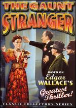 The Gaunt Stranger - Walter Forde