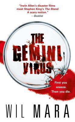 The Gemini Virus - Mara, Wil