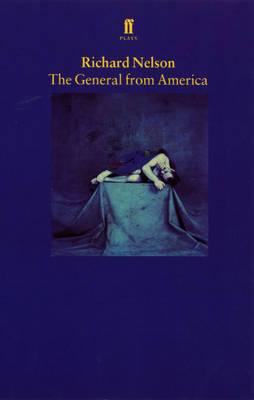 The General from America - Nelson, Richard, Dr.