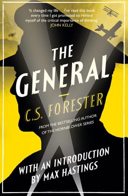 The General - Forester, C S, and Hastings, Max, Sir (Introduction by)