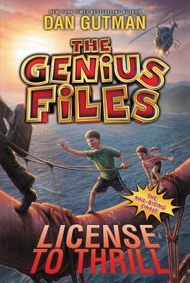 The Genius Files #5: License to Thrill - Gutman, Dan