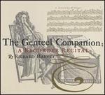 The Genteel Companion: A Recorder Recital