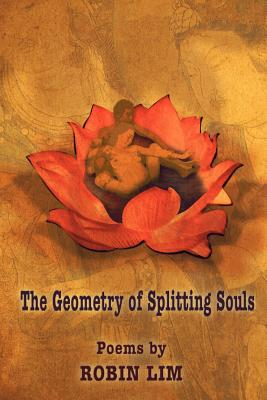 The Geometry of Splitting Souls - Lim, Robin, and 1st World Library (Editor), and 1st World Publishing (Creator)
