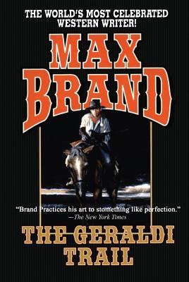 The Geraldi Trail - Brand, Max