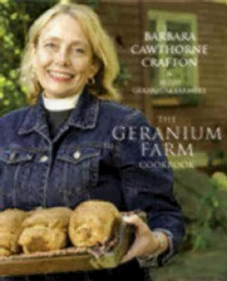 The Geranium Farm Cookbook - Crafton, Barbara Cawthorne, Rev.