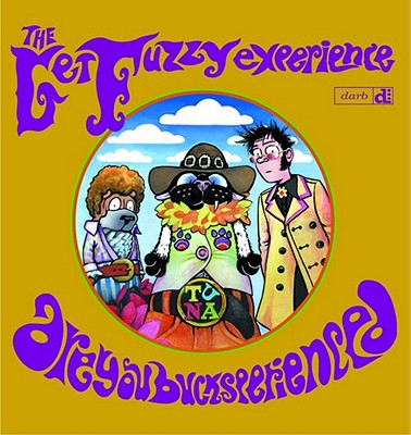 The Get Fuzzy Experience - Conley, Darby