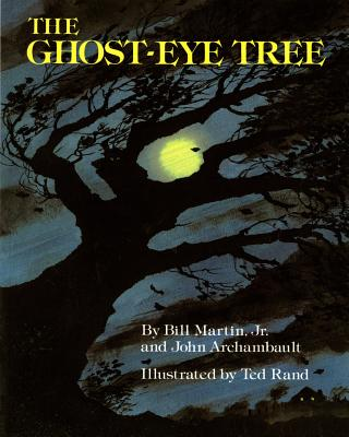 The Ghost-Eye Tree - Martin, Bill