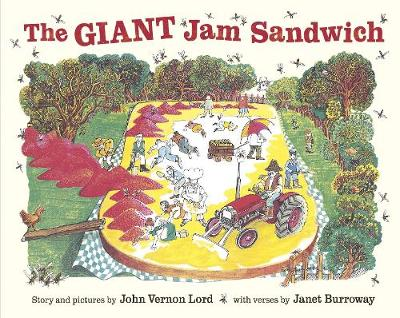 The Giant Jam Sandwich - Lord, John Vernon, and Burroway, Janet