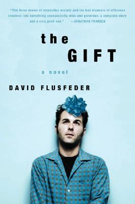 The Gift - Flusfeder, David