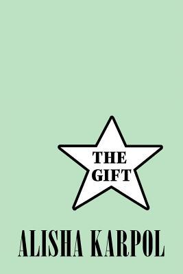 The Gift - Karpol, Alisha