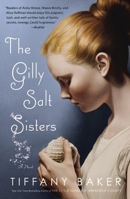 The Gilly Salt Sisters - Baker, Tiffany