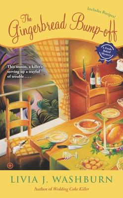 The Gingerbread Bump-Off - Washburn, Livia J