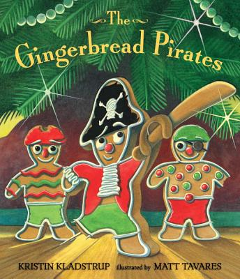 The Gingerbread Pirates Gift Edition - Kladstrup, Kristin