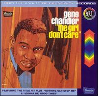 The Girl Don't Care - Gene Chandler
