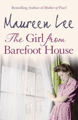 The Girl from Barefoot House - Lee, Maureen