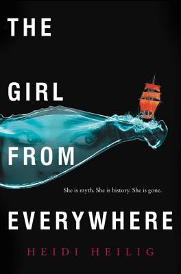 The Girl from Everywhere - Heilig, Heidi