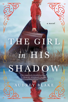 The Girl in His Shadow - Blake, Audrey
