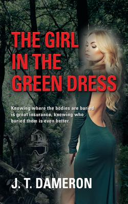 The Girl in the Green Dress - Dameron, J T