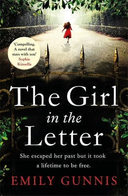 The Girl in the Letter: The most gripping, heartwrenching page-turner of the year - Gunnis, Emily