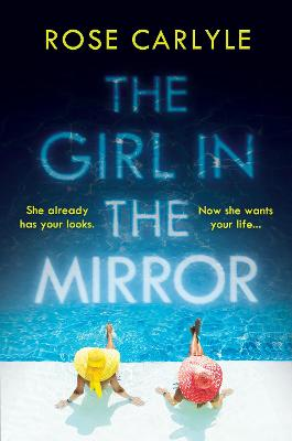 The Girl in the Mirror - Carlyle, Rose