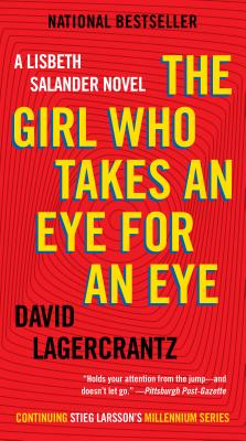 The Girl Who Takes an Eye for an Eye - Lagercrantz, David, and Goulding, George (Translated by)