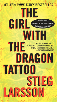 The Girl with the Dragon Tattoo - Larsson, Stieg, and Keeland, Reg (Translated by)