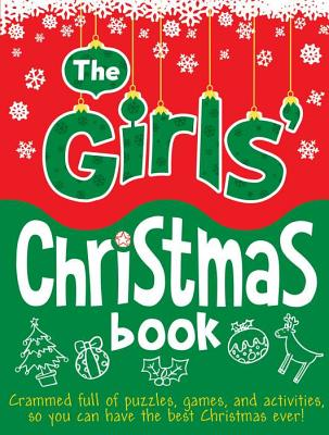 The Girls' Christmas Book - Bailey, Ellen