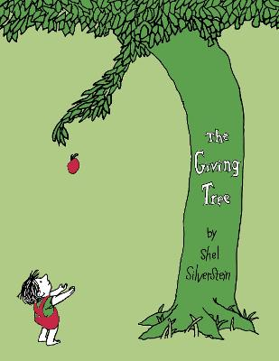 The Giving Tree - Silverstein, Shel