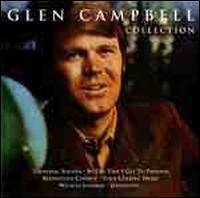 The Glen Campbell Collection - Glen Campbell