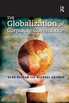The Globalization of Corporate Governance - Dignam, Alan J