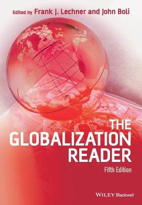 The Globalization Reader - Lechner, Frank J. (Editor), and Boli, John (Editor)