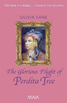 The Glorious Flight of Perdita Tree - Fane, Olivia