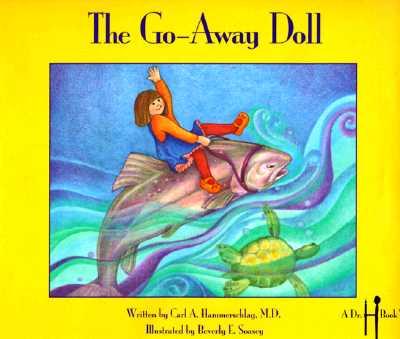 The Go-Away Doll the Go-Away Doll - Hammerschlag, Carl A