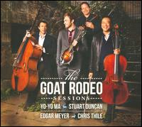 The Goat Rodeo Sessions - Stuart Duncan / Edgar Meyer / Chris Thile / Yo-Yo Ma