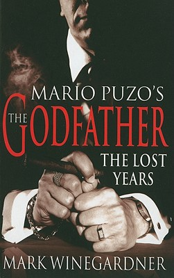 The Godfather: The Lost Years - Winegardner, Mark