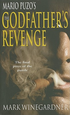 The Godfather's Revenge - Winegardner, Mark
