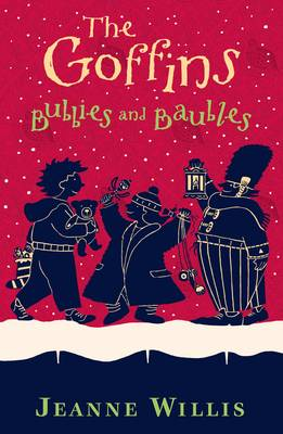 The Goffins: Bubbies and Baubles - Willis, Jeanne, and Maland, Nick (Cover design by)