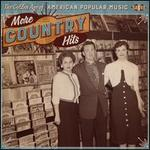 The Golden Age of American Popular Music: More Country Hits